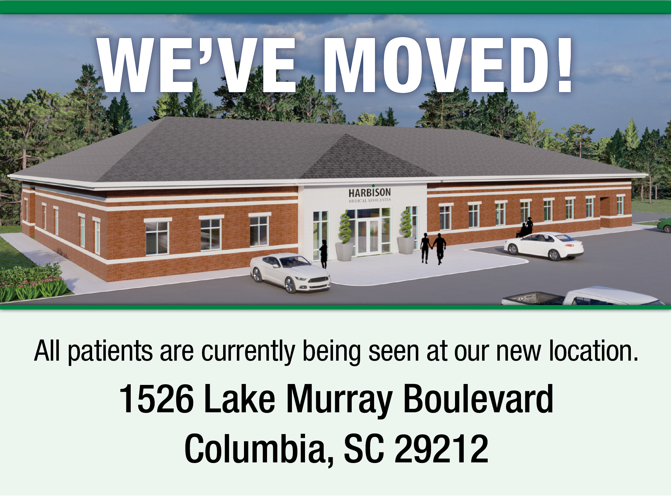 All patients are currently being seen at our new location at 1526 Lake Murray Boulevard, Columbia SC 29212.